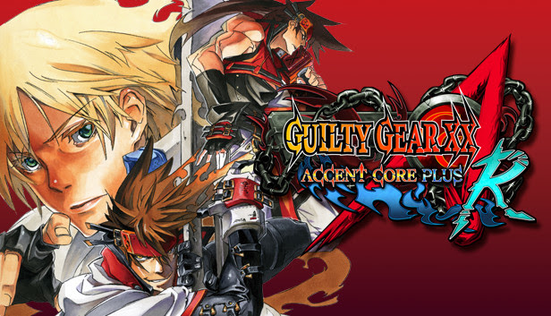 Guilty Gear™ XX Accent Core Plus R on PC!