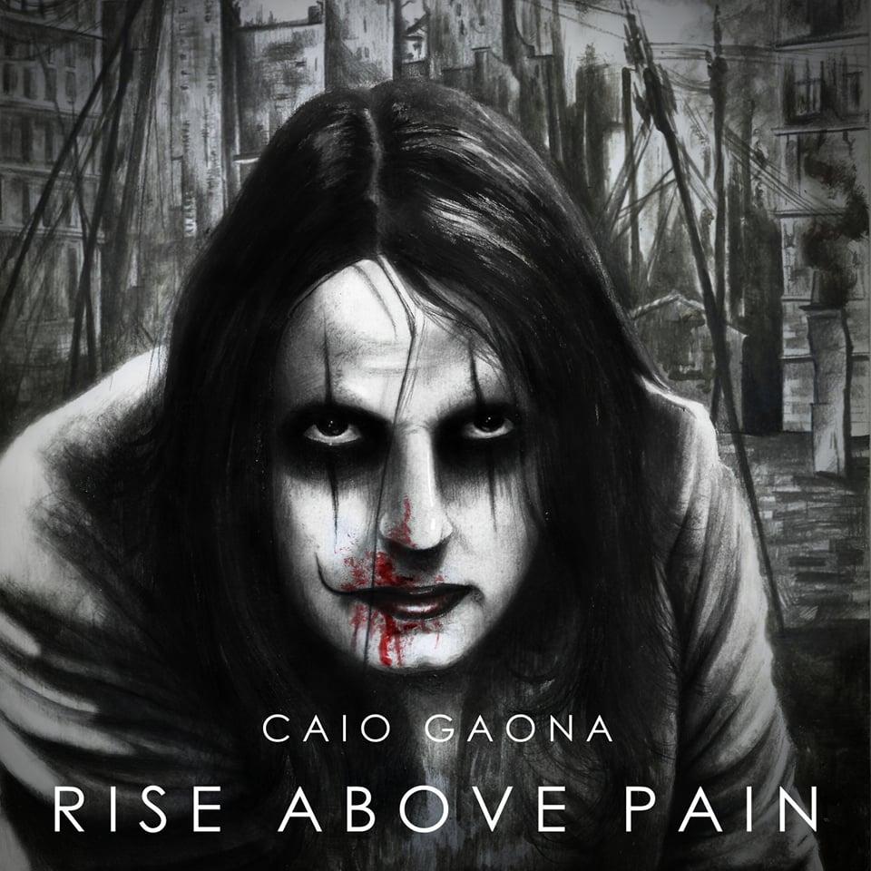 Capa de uma de músicas mais recentes de Caio Gaona: Rise Above Pain.