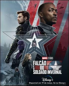 """""""Falcão e o Soldado Invernal"""" novo Trailer e Pôster"""
