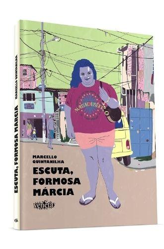 Escuta, Formosa Márcia - Lançamentos de agosto de 2021