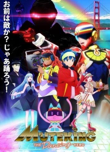 Muteking the Dancing Hero - Temporada animes outubro 2021