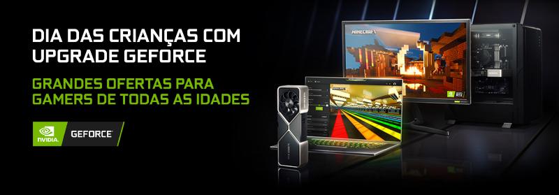 Veja os melhores descontos de GPUs GeForce para o Dia das Crianças
